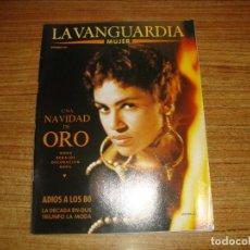 Coleccionismo Periódico La Vanguardia: REVISTA EL PERIODICO MUJER DICIEMBRE 1989 PORTADA VIKTOR LAZLO . Lote 186082965