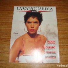 Coleccionismo Periódico La Vanguardia: REVISTA EL PERIODICO MUJER MAYO 1989 PORTADA MARU VALDIVIELSO. Lote 186083286