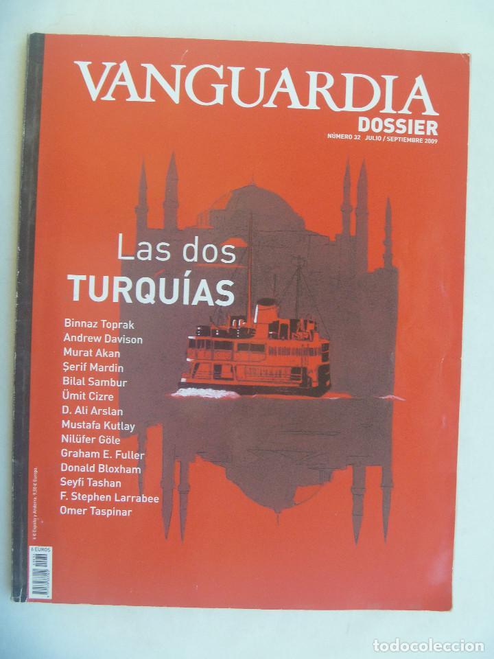 VANGUARDIA , DOSSIER Nº 22 : LAS DOS TURQUIAS. 2009 (Coleccionismo - Revistas y Periódicos Modernos (a partir de 1.940) - Periódico La Vanguardia)