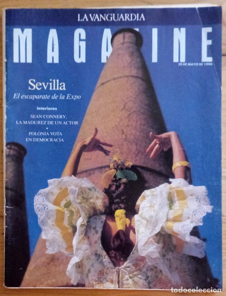 REVISTA LA VANGUARDIA MAGAZINE - MAYO 1990 - SEVILLA ESCAPARATE DE LA EXPO (Coleccionismo - Revistas y Periódicos Modernos (a partir de 1.940) - Periódico La Vanguardia)