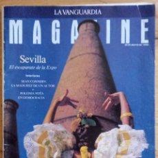 Coleccionismo Periódico La Vanguardia: REVISTA LA VANGUARDIA MAGAZINE - MAYO 1990 - SEVILLA ESCAPARATE DE LA EXPO. Lote 190752232