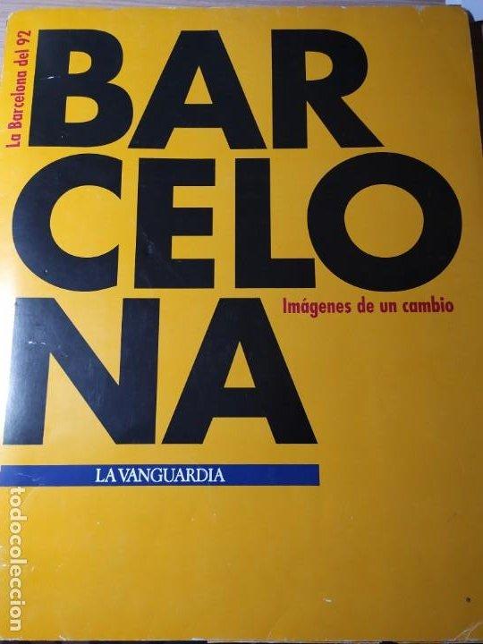 LA BARCELONA DEL 92 - IMÁGENES DE UN CAMBIO (Coleccionismo - Revistas y Periódicos Modernos (a partir de 1.940) - Periódico La Vanguardia)