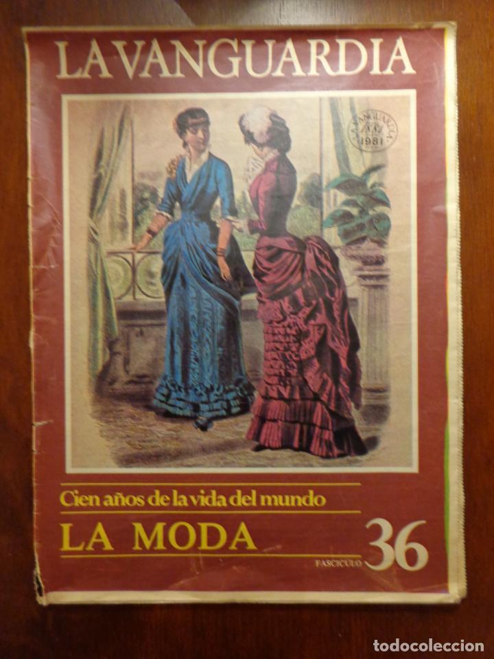 CIEN AÑOS DE LA VIDA DEL MUNDO - LA MODA - FASCÍCULO 36 - LA VANGUARDIA (Coleccionismo - Revistas y Periódicos Modernos (a partir de 1.940) - Periódico La Vanguardia)