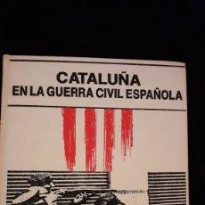 Coleccionismo Periódico La Vanguardia: CATALUÑA EN LA GUERRA CIVIL ESPAÑOLA. BIBLIOTECA DE LA VANGUARDIA.. Lote 192737476