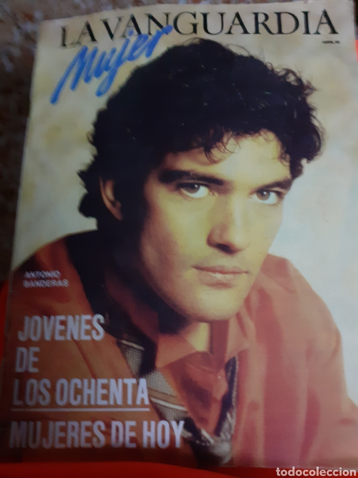 REVISTA 4/1986 ANTONIO BANDERAS, MERCEDES ABAD,, TERESA GONZALEZ, MODA NIÑOS, SALUD EJERC.FISICO (Coleccionismo - Revistas y Periódicos Modernos (a partir de 1.940) - Periódico La Vanguardia)