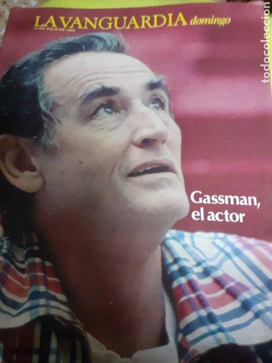 REVISTA 7/1984 LA VANGUARDIA, GASSMAN EL ACTOR (Coleccionismo - Revistas y Periódicos Modernos (a partir de 1.940) - Periódico La Vanguardia)