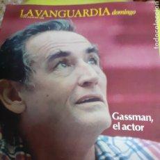 Coleccionismo Periódico La Vanguardia: REVISTA 7/1984 LA VANGUARDIA, GASSMAN EL ACTOR. Lote 193249035