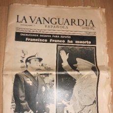 Collectionnisme Journal La Vanguardia: LA VANGUARDIA Nº 34.042 20 NOVIEMBRE 1975 - FRANCISCO FRANCO HA MUERTO. Lote 202681561