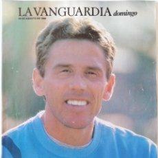 Coleccionismo Periódico La Vanguardia: REVISTA LA VANGUARDIA DOMINGO 28 DE AGOSTO DE 1988 JOSÉ LUIS GONZÁLEZ LADY DI RAQUEL MELLER. Lote 202986390