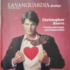 Colecionismo Jornal La Vanguardia: REVISTA LA VANGUARDIA DOMINGO 21 DE AGOSTO DE 1988 CHRISTOPHER REEVE SUPERMAN. Lote 202986593