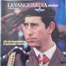 Colecionismo Jornal La Vanguardia: REVISTA LA VANGUARDIA DOMINGO 7 DE AGOSTO DE 1988 CARLOS DE INGLATERRA CHUPA CHUPS OLIMPIADAS ROMA. Lote 202987312