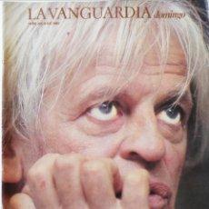 Colecionismo Jornal La Vanguardia: REVISTA LA VANGUARDIA DOMINGO 14 DE JULIO DE 1985 KLAUS KINSKI EL ÚLTIMO DE LA FILA MANOLO GARCÍA. Lote 202987841