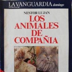 Coleccionismo Periódico La Vanguardia: REVISTA LA VANGUARDIA DOMINGO 26 DE MAYO 1985 FALCON CREST ANTONIO DIAZ MIGUEL ANIMALES DE COMPAÑIA. Lote 202988643