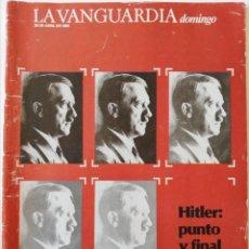 Collectionnisme Journal La Vanguardia: REVISTA LA VANGUARDIA DOMINGO 28 DE ABRIL 1985 HITLER JORGE LUIS BORGES GAUCHE DIVINE TERESA GIMPERA. Lote 202988883