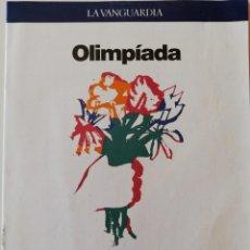 Coleccionismo Periódico La Vanguardia: REVISTA LA VANGUARDIA OLIMPIADA CULTURAL BARCELONA 92 PROGRAMA 1992 JUEGOS OLÍMPICOS. Lote 202991875