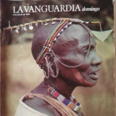 Coleccionismo Periódico La Vanguardia: REVISTA LA VANGUARDIA DOMINGO 8 DE JULIO 1984 KENIA EL MOLINO DE BARCELONA THE WHO BRIAN JONES EPI. Lote 202992300