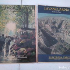 Coleccionismo Periódico La Vanguardia: LA VANGUARDIA DE AYER A HOY - BARCELONA CRECE - 2 FASCICULOS, COMPLETO.. Lote 204974790