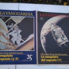 Coleccionismo Periódico La Vanguardia: LA VANGUARDIA , CIEN AÑOS DE LA VIDA EN EL MUNDO - LA CONQUISTA DEL ESPACIO, 2 FASCICULOS, COMPLETO. Lote 204975415