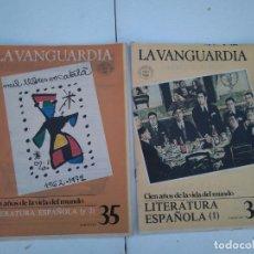 Coleccionismo Periódico La Vanguardia: LA VANGUARDIA , CIEN AÑOS DE LA VIDA EN EL MUNDO - LITERATURA ESPAÑOLA, 2 FASCICULOS, COMPLETO. Lote 204975717