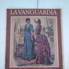 Coleccionismo Periódico La Vanguardia: LA VANGUARDIA , CIEN AÑOS DE LA VIDA EN EL MUNDO - LA MODA. Lote 204975756