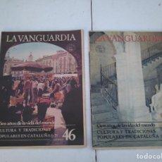 Coleccionismo Periódico La Vanguardia: LA VANGUARDIA , CULTURAS Y TRADICIONES POPULARES EN CATALUÑA - 2 FASCICULOS, COMPLETO. Lote 204976116