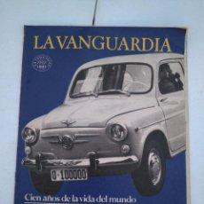 Coleccionismo Periódico La Vanguardia: LA VANGUARDIA , CIEN AÑOS DE LA VIDA EN EL MUNDO - ESPAÑA, DE LA POSTGUERRA AL DESARROLLO. Lote 204976218