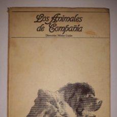 Coleccionismo Periódico La Vanguardia: REVISTAS ENCUADERNADAS- LOS ANIMALES DE COMPAÑÍA/1984. Lote 205194408