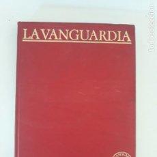 Coleccionismo Periódico La Vanguardia: LA VANGUARDIA/ CIEN AÑOS DE VIDA CATALANA ,TOMO 1. Lote 205251621