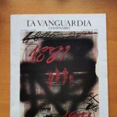Coleccionismo Periódico La Vanguardia: LA VANGUARDIA CENTENARIO 1881/1981 -144 PÁGINAS. Lote 207078273