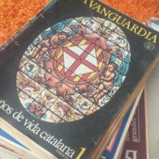 Coleccionismo Periódico La Vanguardia: LA VANGUARDIA SERIE DE 51 FASCICULO CIEN AÑOS DE LA VIDA CATALANA 1981 /1982. Lote 207198473