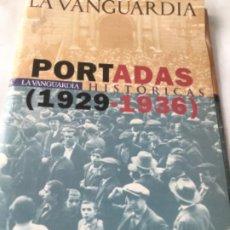 Colecionismo Jornal La Vanguardia: PORTADAS HISTORICAS 1929-36 - 38 EJEM.( FALTAN 3 AL 12 Y 16-26)- CON CARPETA. Lote 211453230