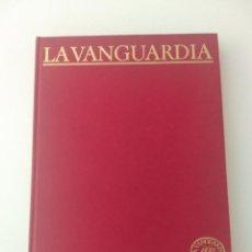 Coleccionismo Periódico La Vanguardia: LIBRO CIEN AÑOS DE VIDA CATALANA, 1881 -1981, EDITADO POR LA VANGUARDIA (TOMO 1). Lote 213542975