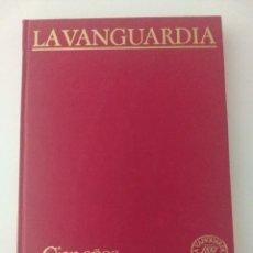 Coleccionismo Periódico La Vanguardia: LIBRO CIEN AÑOS DE LA VIDA DEL MUNDO (1), 1881 -1981, EDITADO POR LA VANGUARDIA (TOMO 2). Lote 213543197