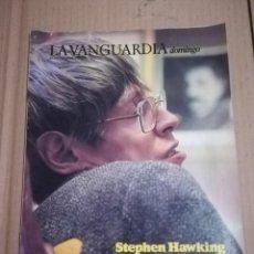 Coleccionismo Periódico La Vanguardia: REVISTA LA VANGUARDIA STEPHEN HAWKING OCTUBRE 1988. Lote 215481938