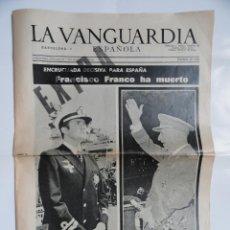 Coleccionismo Periódico La Vanguardia: LA VANGUARDIA EXTRA - 16 PÁGINAS - FRANCO HA MUERTO. 20 NOVIEMBRE 1975.. Lote 217246155