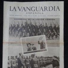 Colecionismo Jornal La Vanguardia: LA VANGUARDIA - NOTAS GRÁFICAS - 4 PÁGINAS - DESPEDIDA DE LA LEGIÓN CÓNDOR. Lote 217251257