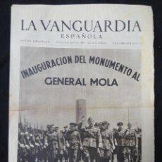 Coleccionismo Periódico La Vanguardia: LA VANGUARDIA - NOTAS GRÁFICAS - 4 PÁGINAS - INAUGURACION DEL MONUMENTO AL GENERAL MOLA, 1939. Lote 217252966