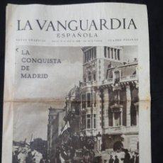 Coleccionismo Periódico La Vanguardia: LA VANGUARDIA NOTAS GRÁFICAS 4 PÁGINAS - CONQUISTA DE MADRID. 13 DE ABRIL 1939. Lote 217256856