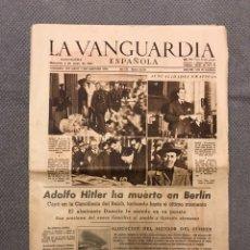 Coleccionismo Periódico La Vanguardia: LA VANGUARDIA ESPAÑOLA NO.24542, ADOLFO HITLER HA MUERTO EN BERLÍN (A.1945). Lote 217638225