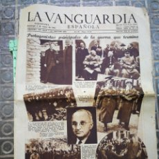 Coleccionismo Periódico La Vanguardia: LA VANGUARDIA ESPAÑOLA- 2°GUERRA MUNDIAL (PROTAGONISTAS D ELA GUERRA QUE TERMINA), 6 MAYO 1945.. Lote 218515682
