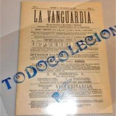 Coleccionismo Periódico La Vanguardia: LA VANGUARDIA DIARIO POLITICO Y DE AVISOS I NOTICIAS Nº 1- MARTES 1 FEBRERO 1881. Lote 221633386