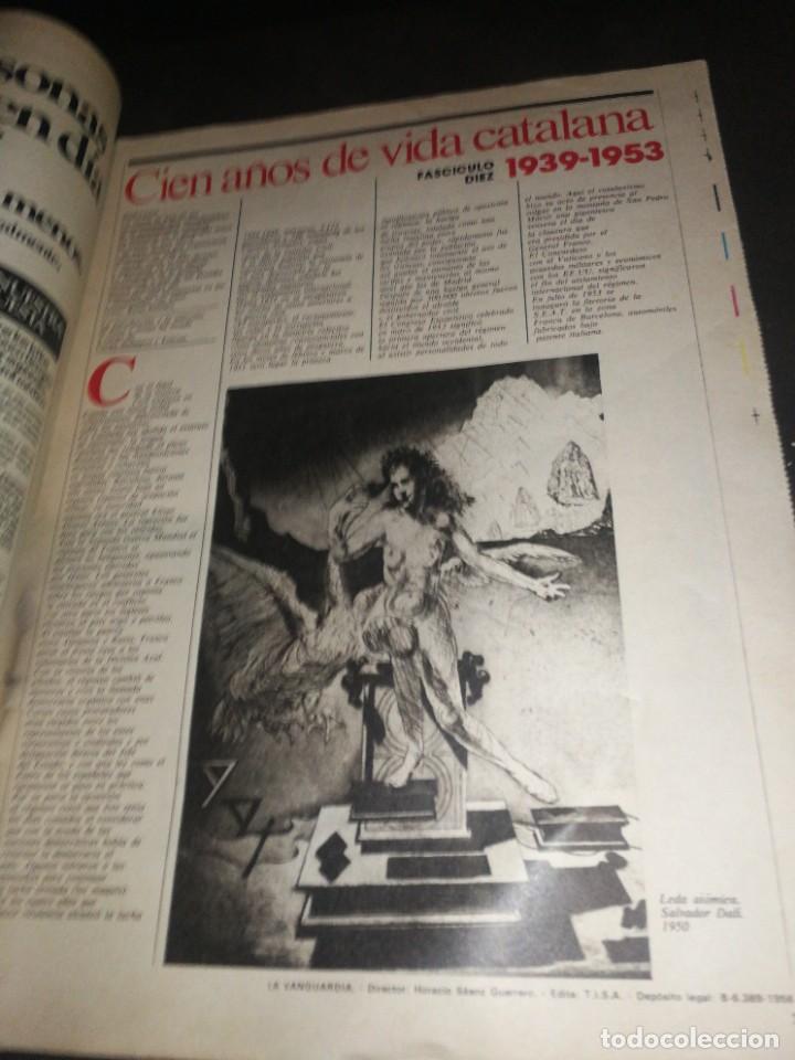 Coleccionismo Periódico La Vanguardia: LA VANGUARDIA, 100 AÑOS DE VIDA CATALANA, FASCICULO 10. - Foto 2 - 221993648