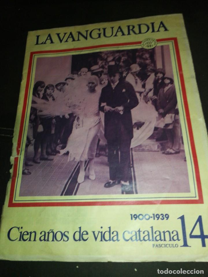 LA VANGUARDIA, 100 AÑOS DE VIDA CATALANA, FASCICULO 14 (Coleccionismo - Revistas y Periódicos Modernos (a partir de 1.940) - Periódico La Vanguardia)