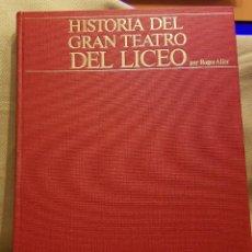 Coleccionismo Periódico La Vanguardia: HISTORIA DEL GRAN TEATRO DEL LICEO - BIBLIOTECA LA VANGUARDIA. Lote 222266640