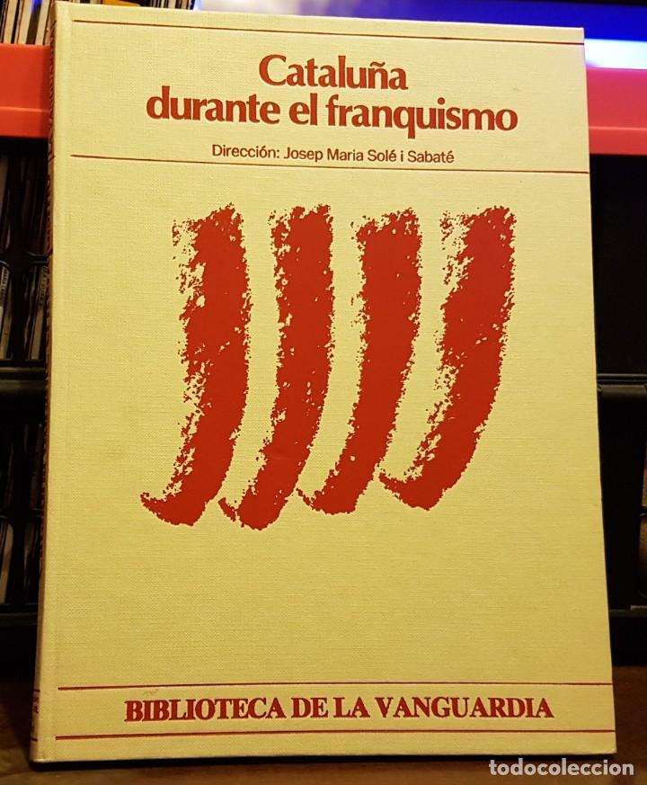CATALUNYA DURANTE EL FRANQUISMO - BIBLIOTECA LA VANGUARDIA (Coleccionismo - Revistas y Periódicos Modernos (a partir de 1.940) - Periódico La Vanguardia)
