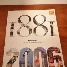 Coleccionismo Periódico La Vanguardia: LA VANGUARDIA 125 AÑOS DE VOCACIÓN UNIVERSAL 1881/2006. Lote 222559272