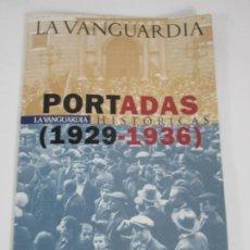 Collectionnisme Journal La Vanguardia: PORTADAS HISTÓRICAS (1929-1936) LA VANGUARDIA - 33 PORTADAS - AGOSTO 1931 - MARZO 1936 - CON CARPETA. Lote 223201491