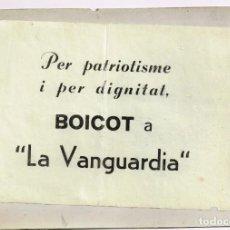 "Coleccionismo Periódico La Vanguardia: 1959 PER PATRIOTISME Y PER DIGNITAT BOICOT A ""LA VANGUARDIA"" CAS LUIS MARTÍNEZ DE GALISONGA. Lote 225231448"