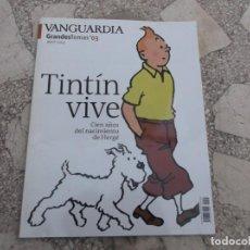 Colecionismo Jornal La Vanguardia: VANGUARDIA GRANDES TEMAS Nº 3, TINTIN VIVE, CIEN AÑOS DEL NACIMIENTO DE HERGE. Lote 231293050