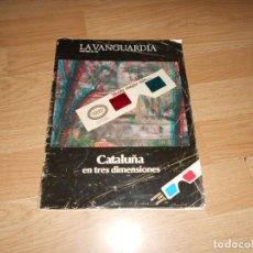 Coleccionismo Periódico La Vanguardia: LA VANGUARDIA - 26 ABRIL 1986 - CATALUÑA EN TRES DIMENSIONES . CON GAFAS. DISPONGO DE MAS REVISTAS.. Lote 235789665